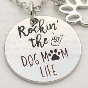 Rockin' the Dog Mom Life Necklace